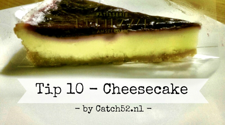 tip-10-cheesecake-catch52 amsterdam