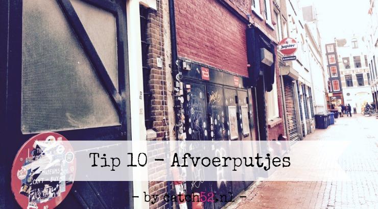 Tip 10 Afvoerputjes Amsterdam horeca weekend nacht