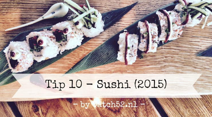 Tip 10 sushi Amsterdam Catch52