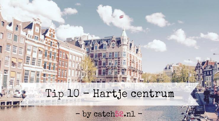 Tip 10 stadsdeel centrum restaurant Amsterdam Rokin