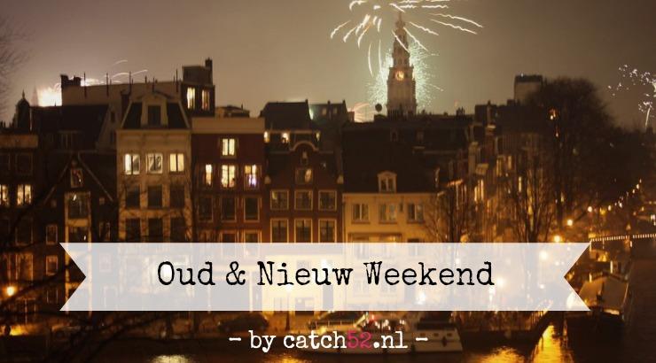 Oud Nieuw weekend Amsterdam