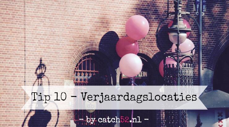 Tip 10 verjaardag Amsterdam