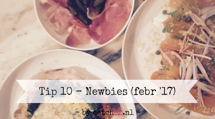Tip 10 Newbies februari 2017 Amsterdam restaurant