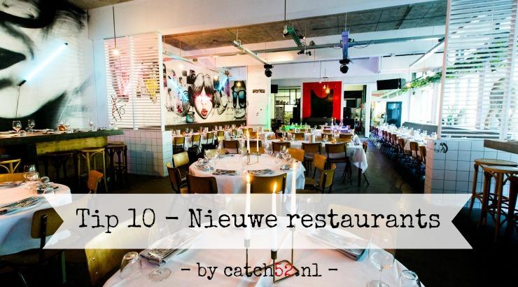 Tip 10 nieuwe restaurants voorjaar zomer 2017 Amsterdam